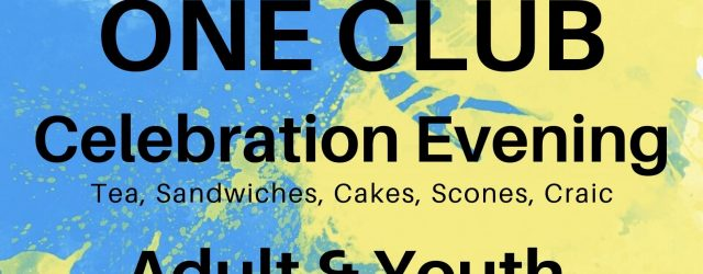 Join us on Sunday 8th March at 6:00 pm in the Owenkillew Centre, Gortin for our One Club Celebration, Youth and Adult Awards & Membership/REgistration Event! Everyone welcome, don't miss […]